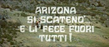 Arizona si scatenò... e li fece fuori tutti